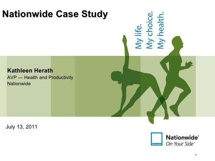 Kathleen Herath AVP — Health and Productivity Nationwide Nationwide Case Study July 13, 2011