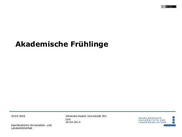 Akademische FrühlingeUlrich Herb                       Johannes Kepler Universität JKU                                  Li...