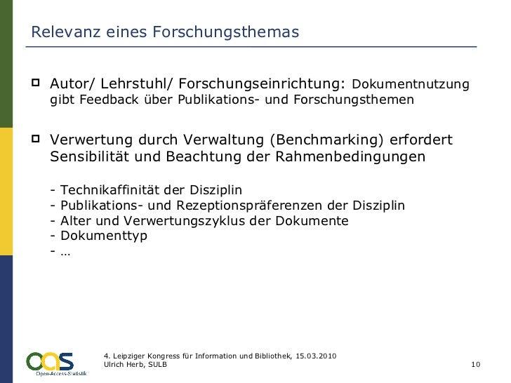 Relevanz eines Forschungsthemas <ul><li>Autor/ Lehrstuhl/ Forschungseinrichtung:  Dokumentnutzung gibt Feedback über Publi...