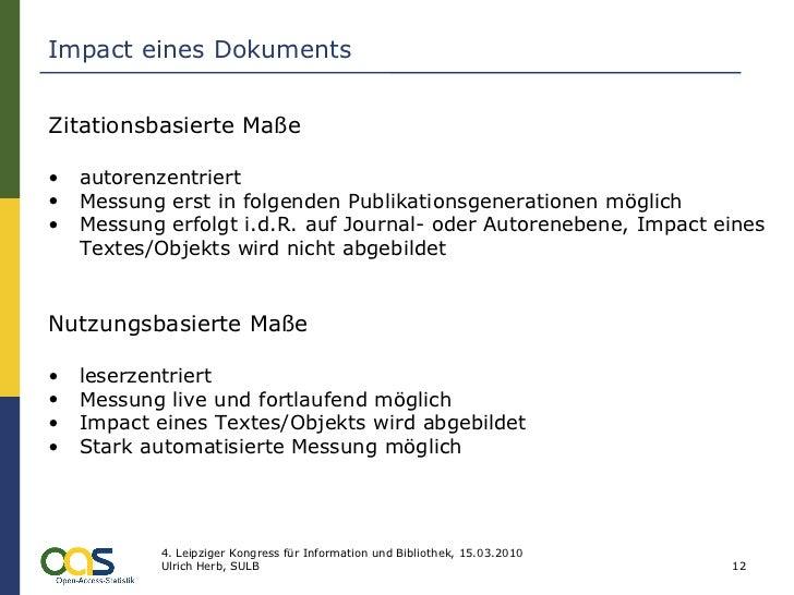 Impact eines Dokuments <ul><li>Zitationsbasierte Maße </li></ul><ul><li>autorenzentriert </li></ul><ul><li>Messung erst in...