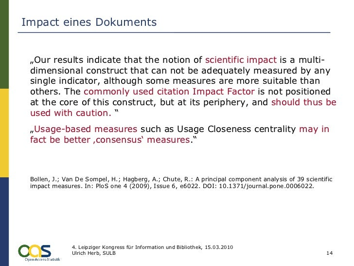 """Impact eines Dokuments """" Our results indicate that the notion of  scientific impact  is a multi-dimensional construct that..."""