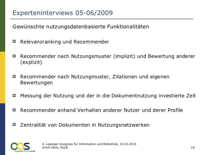 Experteninterviews 05-06/2009 <ul><li>Gewünschte nutzungsdatenbasierte Funktionalitäten </li></ul><ul><li>Relevanzranking ...