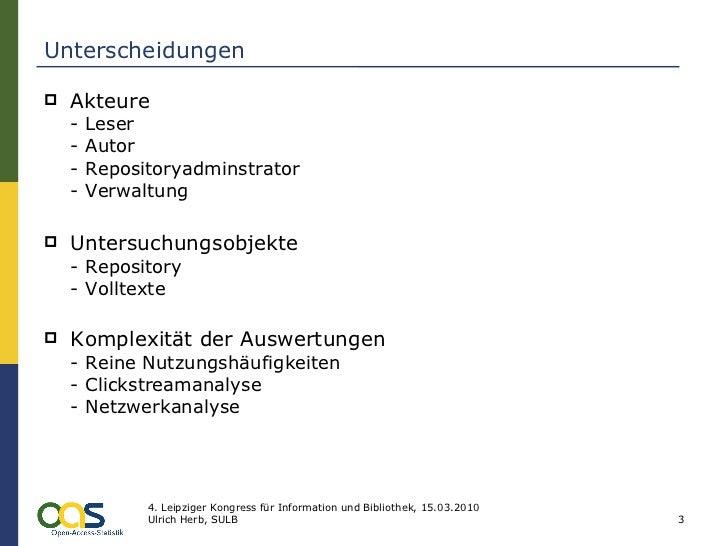 Unterscheidungen <ul><li>Akteure - Leser  - Autor  - Repositoryadminstrator  - Verwaltung </li></ul><ul><li>Untersuchungso...