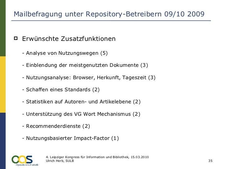 Mailbefragung unter Repository-Betreibern 09/10 2009 <ul><li>Erwünschte Zusatzfunktionen - Analyse von Nutzungswegen (5) -...