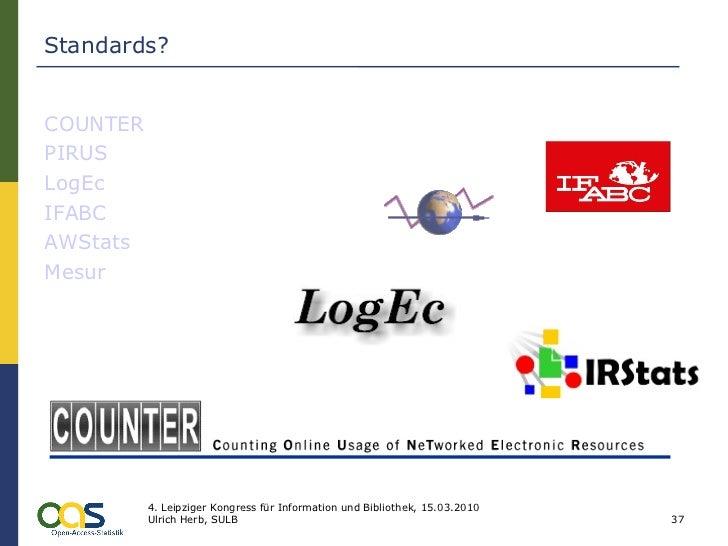 Standards? COUNTER PIRUS LogEc IFABC AWStats Mesur