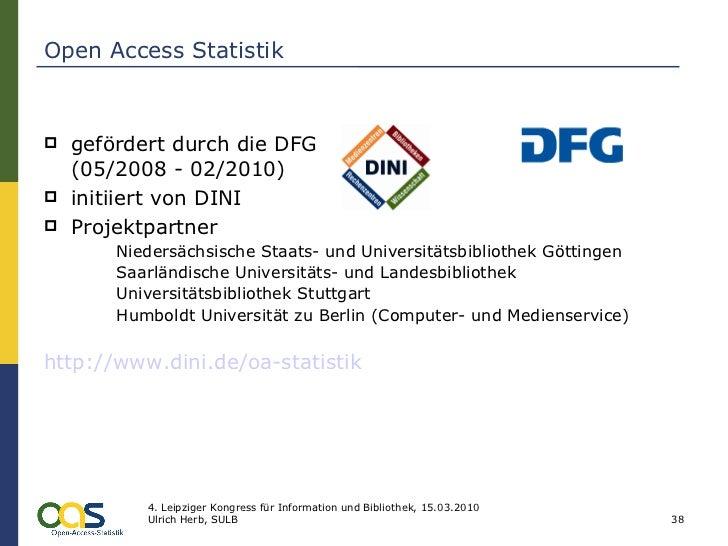 Open Access Statistik <ul><li>gefördert durch die DFG  (05/2008 - 02/2010) </li></ul><ul><li>initiiert von DINI </li></ul>...