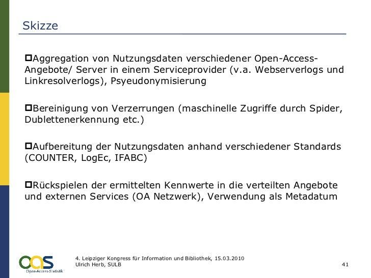 Skizze <ul><li>Aggregation von Nutzungsdaten verschiedener Open-Access-Angebote/ Server in einem Serviceprovider (v.a. Web...