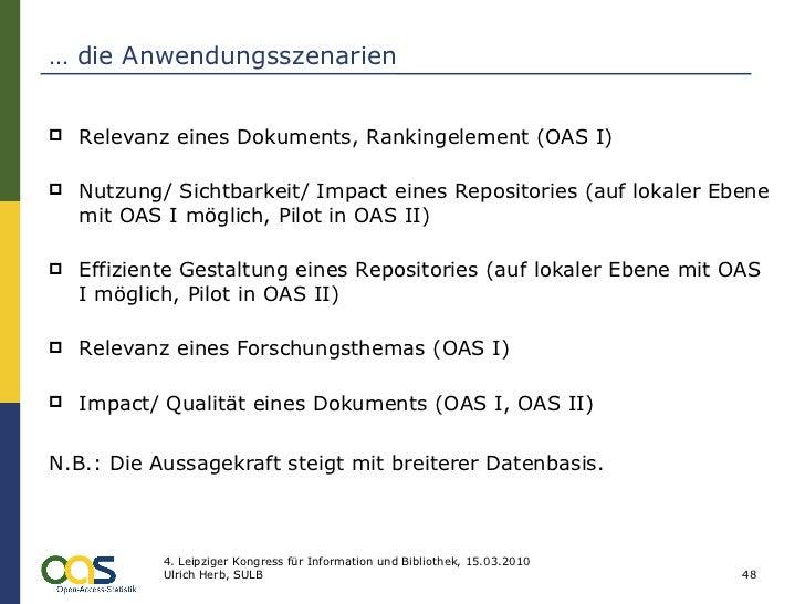 …  die Anwendungsszenarien <ul><li>Relevanz eines Dokuments, Rankingelement (OAS I) </li></ul><ul><li>Nutzung/ Sichtbarkei...