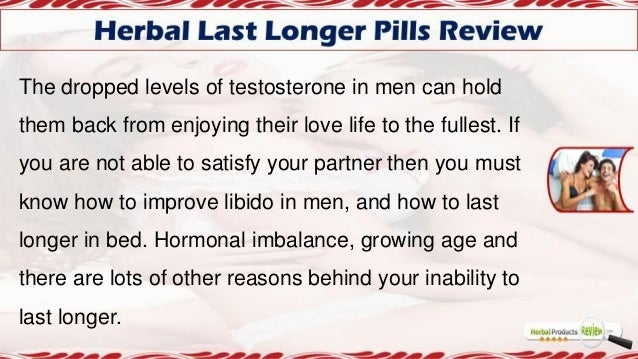 Pill To Make You Last Longer In Bed