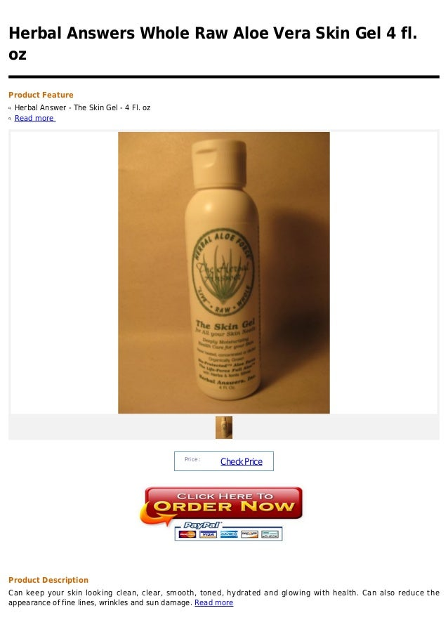 Herbal Answers Whole Raw Aloe Vera Skin Gel 4 fl.ozProduct Featureq   Herbal Answer - The Skin Gel - 4 Fl. ozq   Read more...