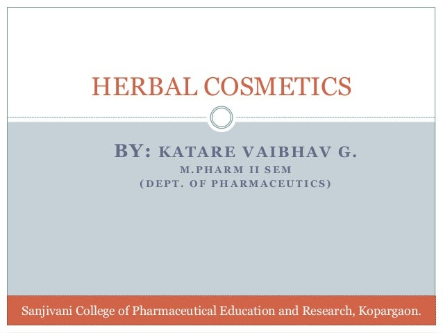 Herbal cosmetics final ppt