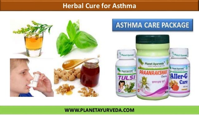 WWW.PLANETAYURVEDA.COM Herbal Cure for Asthma