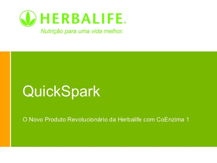 QuickSpark O Novo Produto Revolucionário da Herbalife com CoEnzima 1