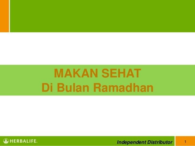1 MAKAN SEHAT Di Bulan Ramadhan Independent Distributor