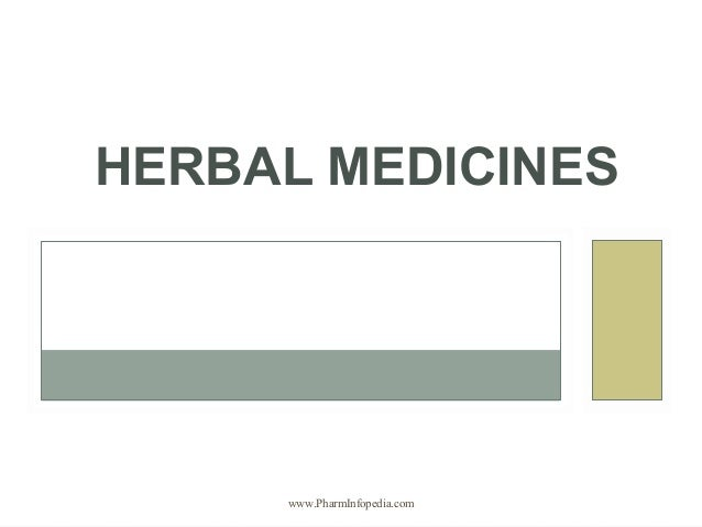 HERBAL MEDICINES www.PharmInfopedia.com