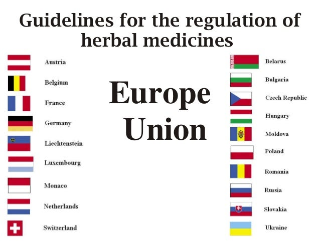 Guidelines for the regulation ofherbal medicinesEuropeUnion