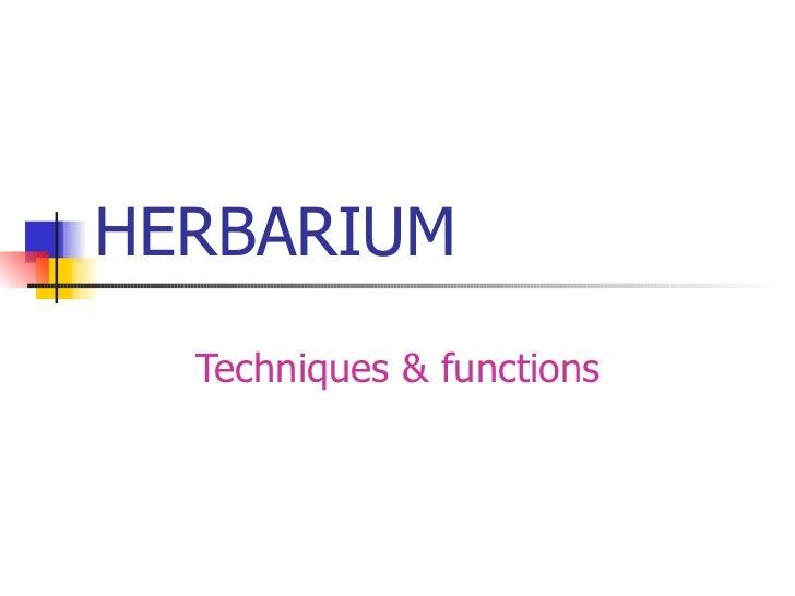 HERBARIUM Techniques & functions