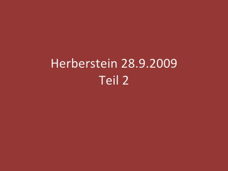 Herberstein 28.9.2009 Teil 2