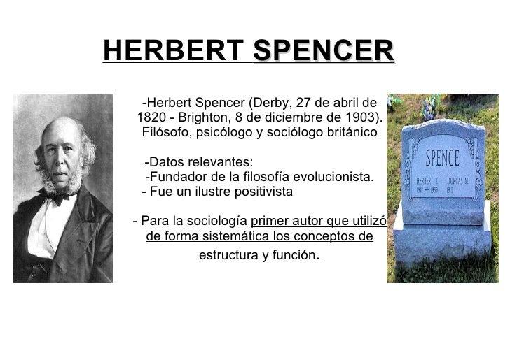 HERBERT  SPENCER -Herbert Spencer (Derby, 27 de abril de 1820 - Brighton, 8 de diciembre de 1903). Filósofo, psicólogo y s...
