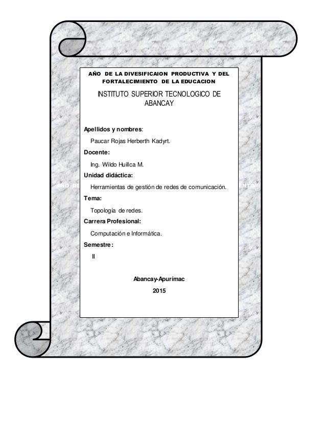 AÑO DE LA DIVESIFICAION PRODUCTIVA Y DEL FORTALECIMIENTO DE LA EDUCACION AÑO DE LA DIVESIFICAION PRODUCTIVA Y DEL FORTALEC...