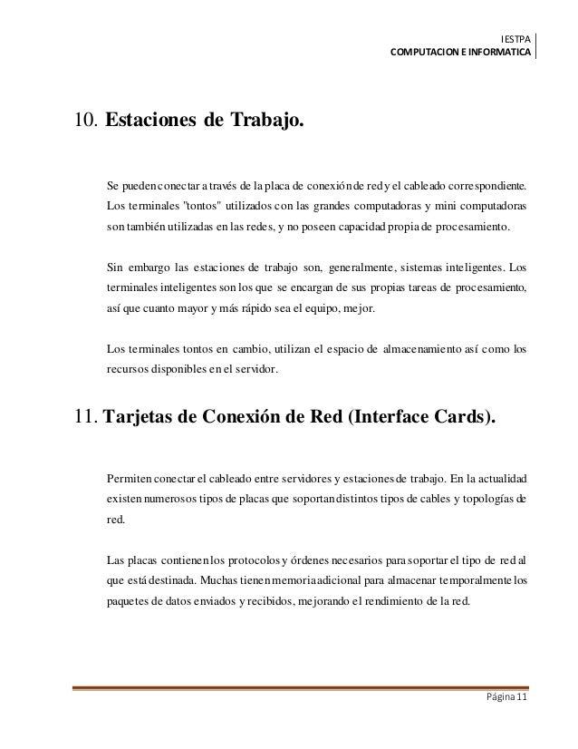 IESTPA COMPUTACIONE INFORMATICA Página11 10. Estaciones de Trabajo. Se puedenconectar através de la placa de conexiónde re...