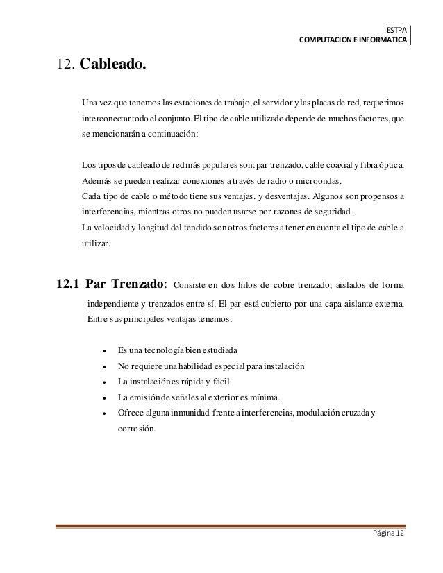 IESTPA COMPUTACIONE INFORMATICA Página12 12. Cableado. Una vez que tenemos las estaciones de trabajo, el servidor ylas pla...
