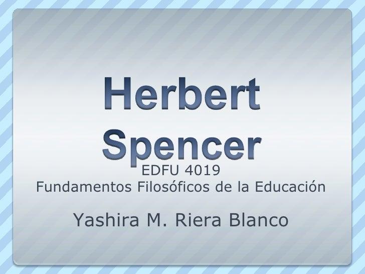 EDFU 4019Fundamentos Filosóficos de la Educación    Yashira M. Riera Blanco