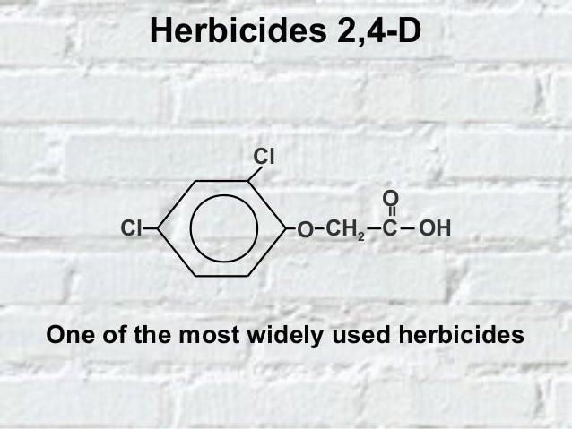 PRINCIPALES CARACTERÍSTICAS DE LOS HERBICIDAS CLOROFENOXI Pueden contener impurezas muy tóxicas como la 2,3,7,8- tetraclor...