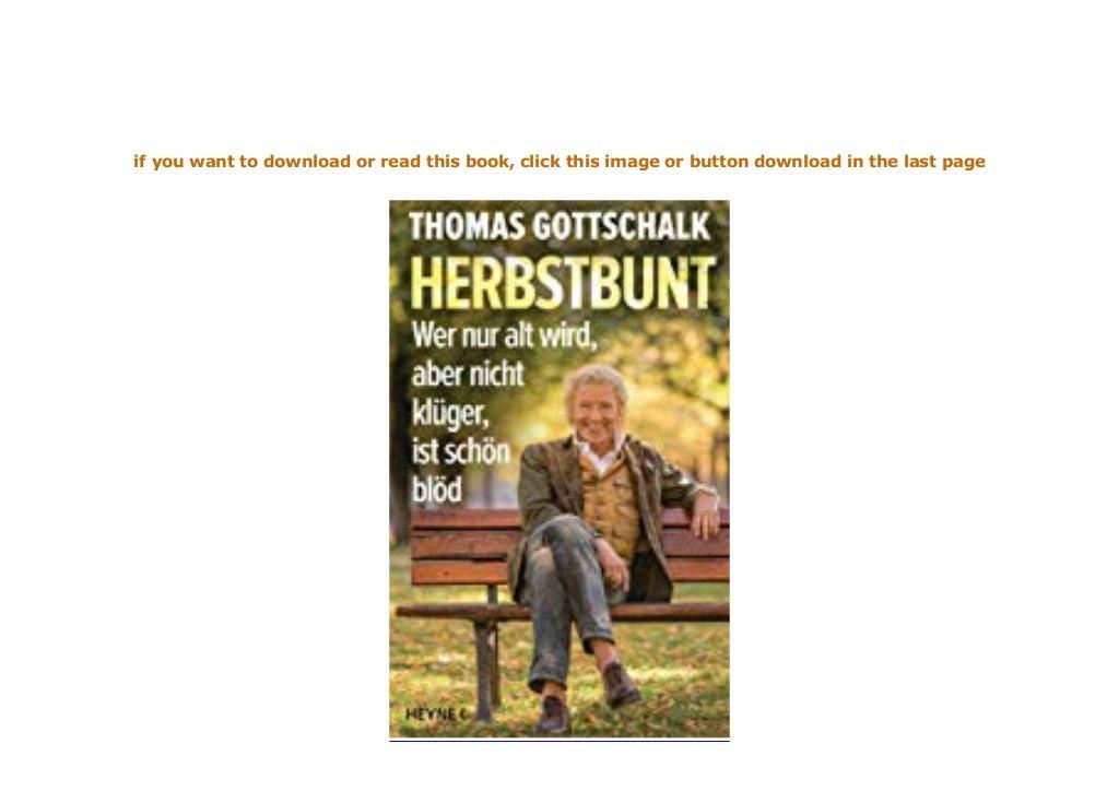 FREE_DOWNLOAD_BOOK LIBRARY Herbstbunt Wer nur alt wird