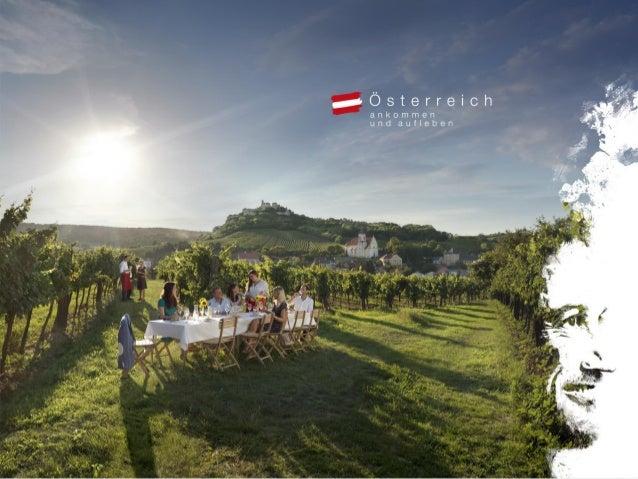 Entdecke den Herbst für dich. Urlaub in Österreich. Überblick Die Kampagne der Österreich Werbung 2014 – Österreich und Sü...