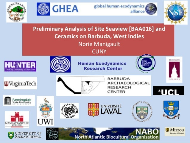 Preliminary Analysis of Site Seaview [BAA016] and        Ceramics on Barbuda, West Indies                 Norie Manigault ...