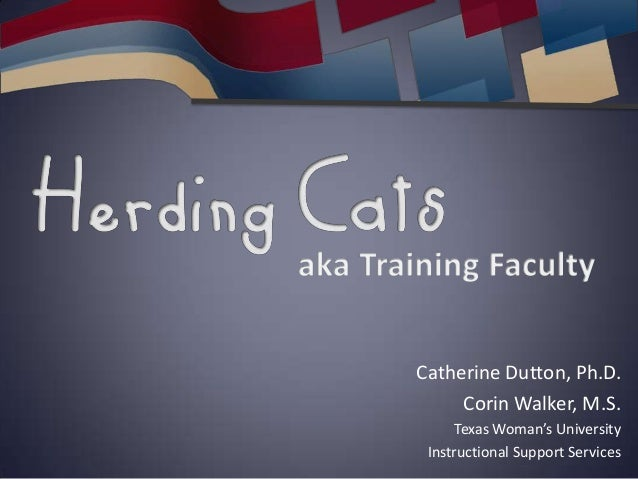 Catherine Dutton, Ph.D.Corin Walker, M.S.Texas Woman's UniversityInstructional Support Services