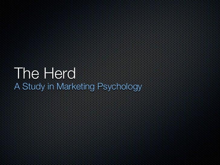 The HerdA Study in Marketing Psychology
