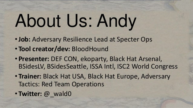 Here Be Dragons: The Unexplored Land of Active Directory ACLs Slide 2