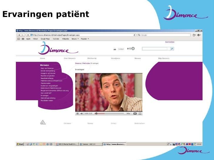EMH is onderdeel van stepped care</li></li></ul><li>Beleid van Dimence<br /><ul><li>2011: 10% face-to-face contact + EMH ...