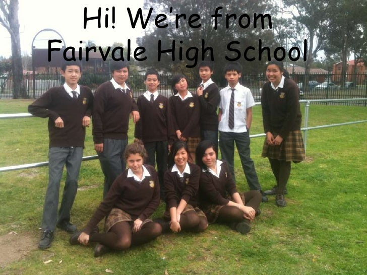 Hi! We're from Fairvale High School<br />