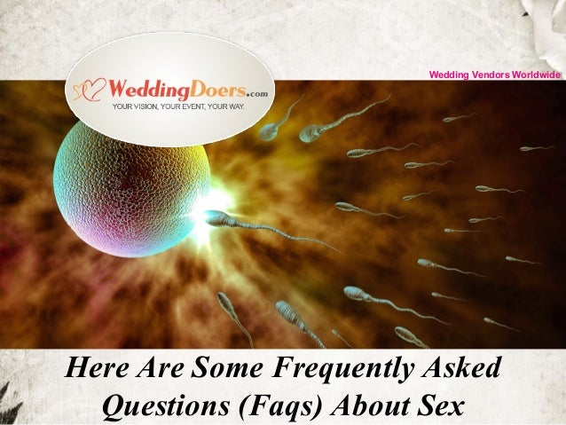 Here Are Some Frequently Asked Questions (Faqs) About Sex Wedding Vendors Worldwide