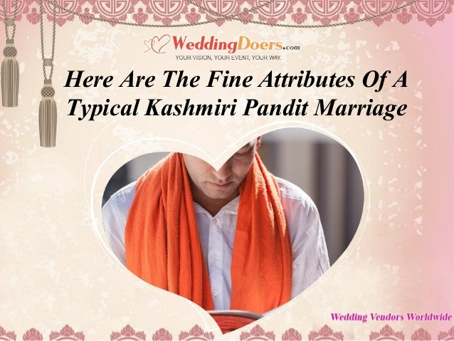 Here Are The Fine Attributes Of A Typical Kashmiri Pandit Marriage