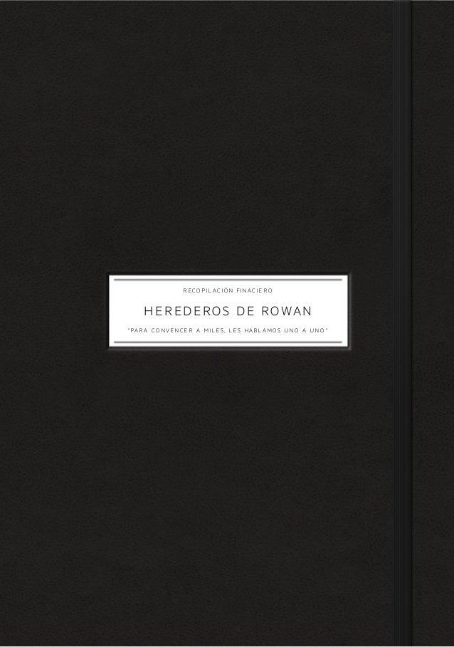 """recopilación finaciero   Herederos de rowan""""para convencer a miles, les hablamos uno a uno"""""""