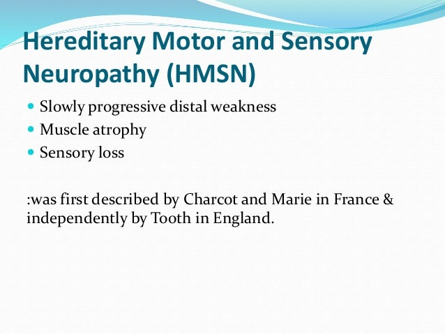 Hereditary motor and sensory neuropathy Hereditary motor neuropathy