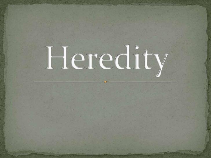 Heredity<br />
