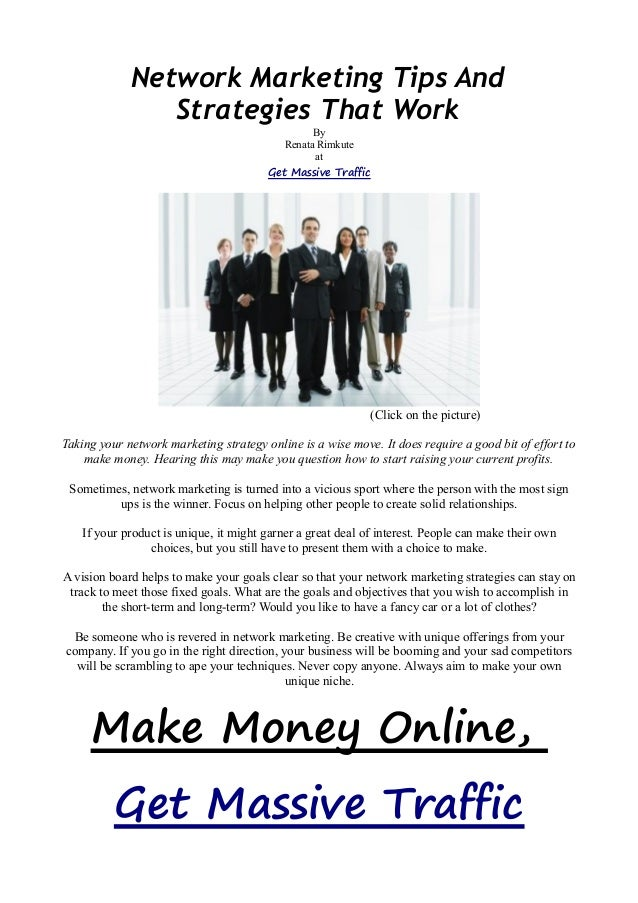 Network Marketing Tips And Strategies That Work By Renata Rimkute at Get Massive Traffic (Click on the picture) Taking you...