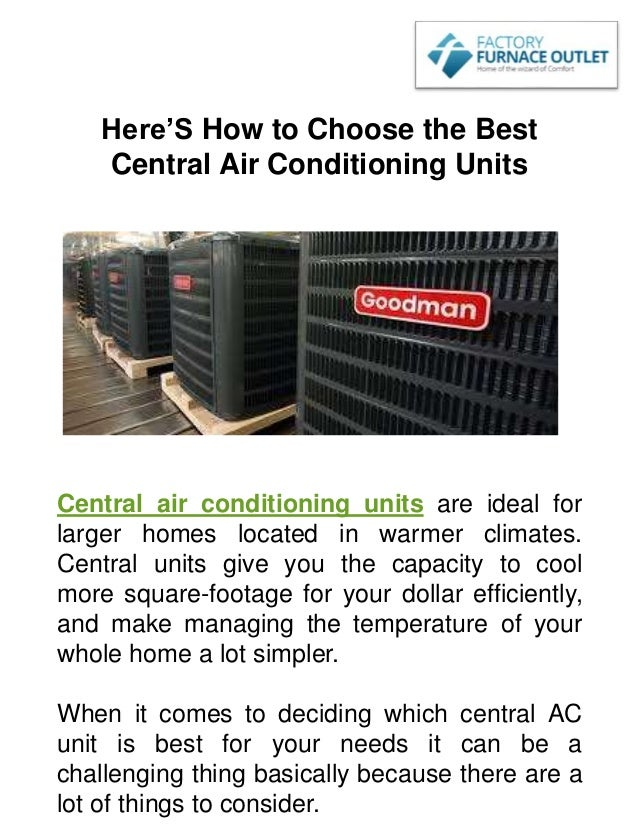 Best Central Air Conditioner >> Here S How To Choose The Best Central Air Conditioning Units