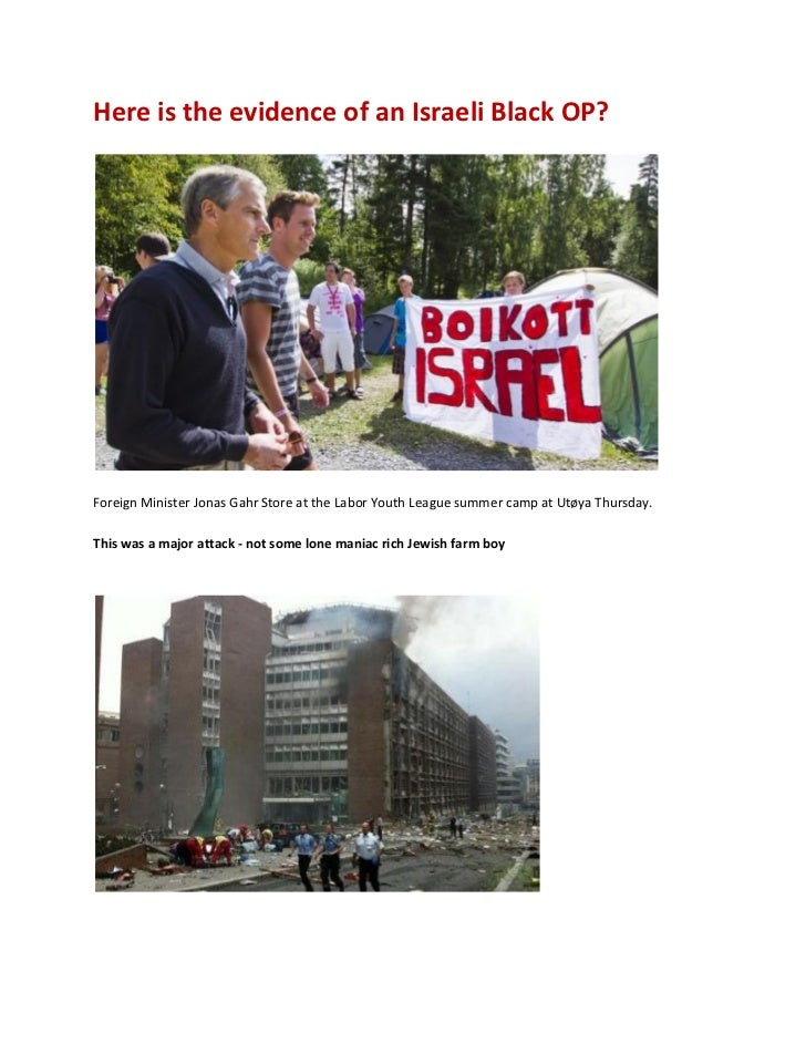 Here is the evidence of an Israeli Black OP?Foreign Minister Jonas Gahr Store at the Labor Youth League summer camp at Utø...
