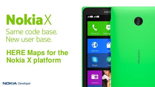 HERE Maps for the Nokia X platform