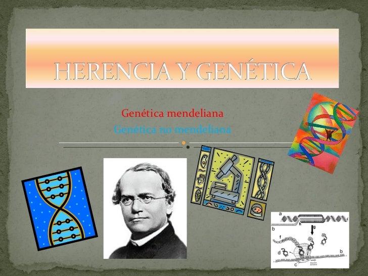 Genética mendelianaGenética no mendeliana