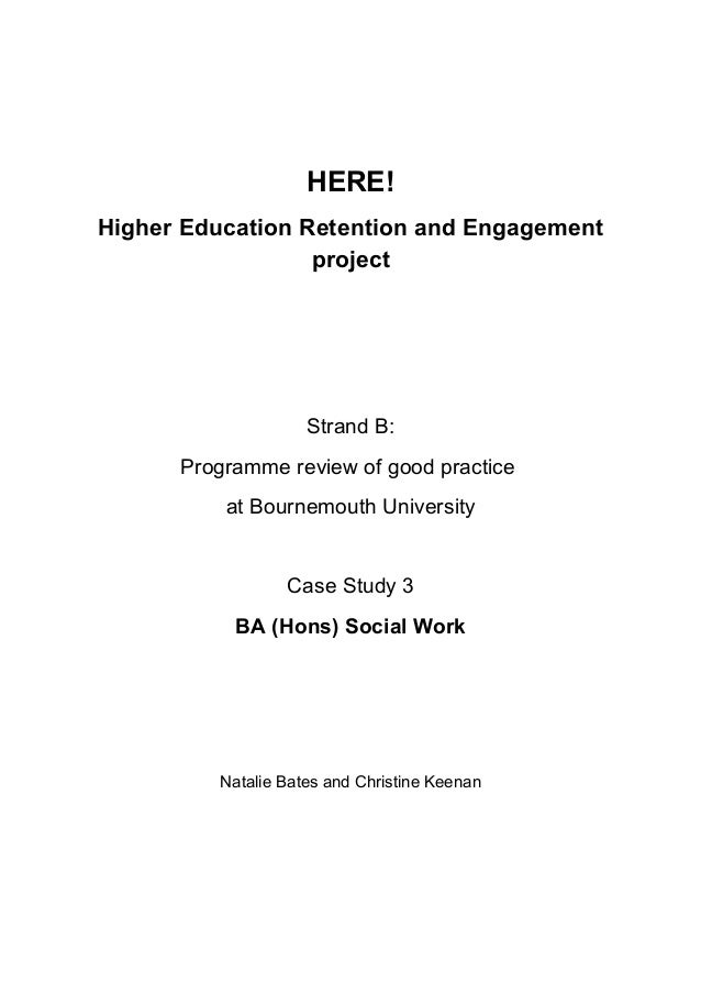 HERE! Higher Education Retention and Engagement project Strand B: Programme review of good practice at Bournemouth Univers...