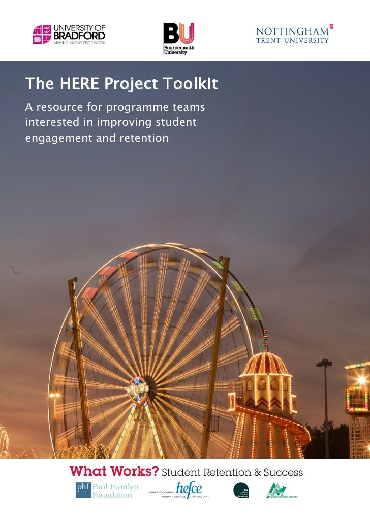 The HERE Project ToolkitA resource for programme teamsinterested in improving studentengagement and retentionHERE Project ...