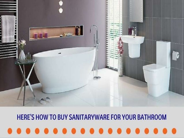 Here Is How To Buy Sanitaryware For Your Bathroom