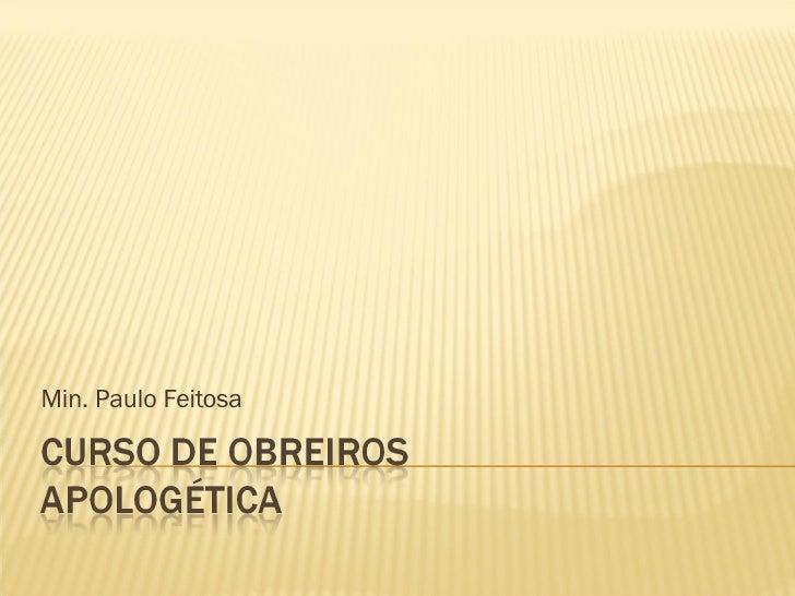 Min. Paulo Feitosa